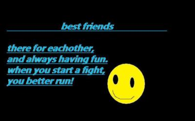 best friend motto i made up